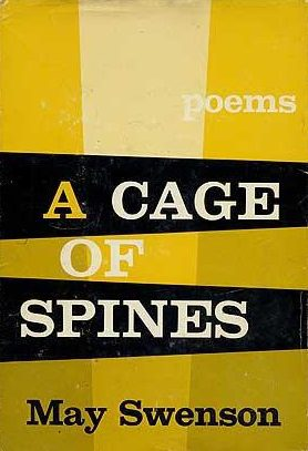 cover of A Cage of Spines by May Swenson
