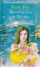 cover of Blowfish Live in the Sea by Paula Fox