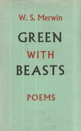 cover of Green with Beasts by W S Merwin