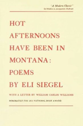 cover of Hot Afternoons Have Been in Montana by Eli Seigel