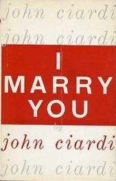 cover of I Marry You by John Ciardi