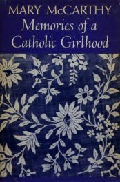 cover of Memories of a Catholic Girlhood by Mary McCarthy