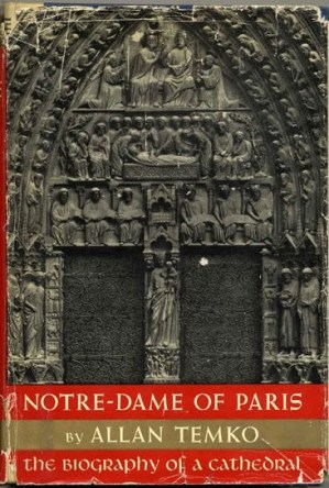 cover of Notre Dame of Paris by Allan Temko