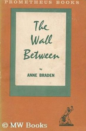 cover of The Wall Between by Anne Braden