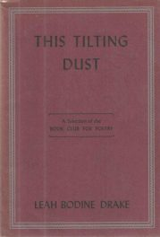 cover of This Tilting Dust by Leah Bodine Drake