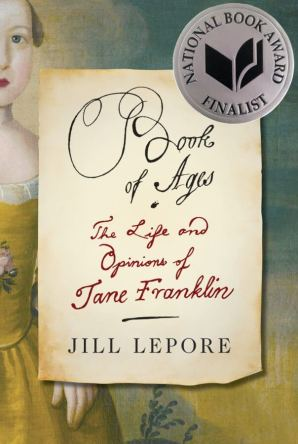 Jill Lepore, Book of Ages book cover
