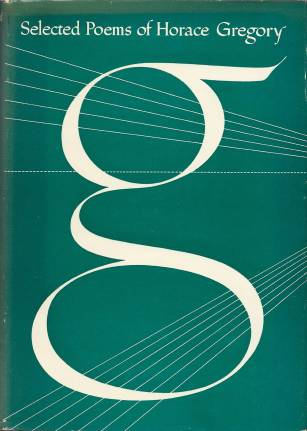 cover of the selected poems of Horace Gregory