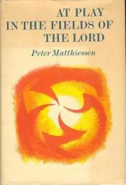 At Play in the Fields of the Lord by Peter Matthiessen book cover