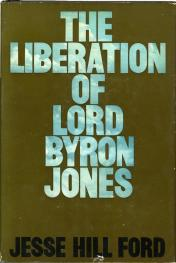 The Liberation of Lord Byron Jones