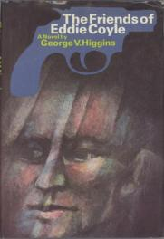 cover of The Friends of Eddie Coyle by George V. Higgins