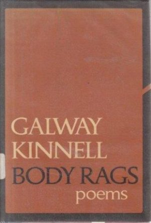 Body Rags by galway kinnell book cover