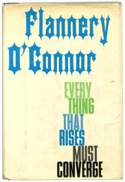 Everything that Rise Must Converge by Flannery O'Connor book cover