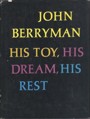 His Toy, His Dream, His Rest by John Berryman book cover