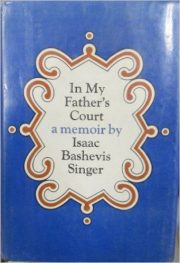 In My Father's Court by isaac bashevis singer book cover