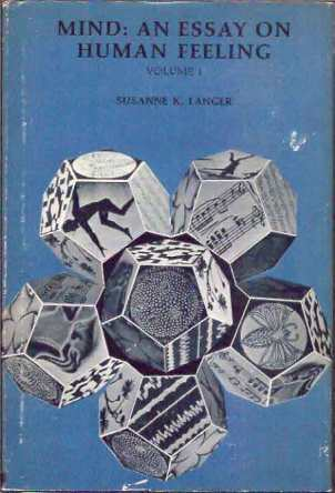 Mind- An Essay on Human Feeling by Suzanne K Langer book cover