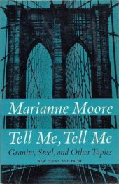 Tell Me, Tell Me by Marianne Moore book cover