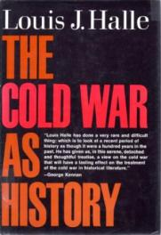 The Cold War as History by Louis J Halle book cover