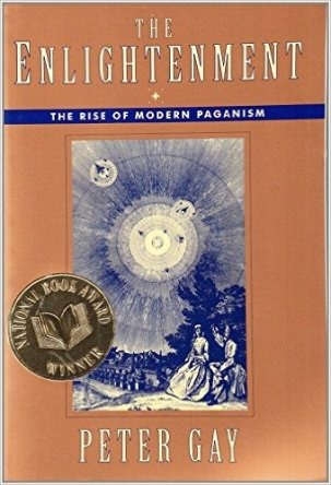 The Enlightenment, Vol. I- The Rise of Modern Paganism by Peter Gay book cover