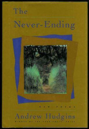 The Never-Ending by Andrew Hudgins book cover