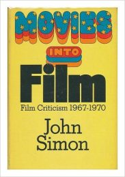cover of Movies into Films Film Criticism, 1967-1970 by John Simon