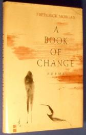 cover of A Book of Change by Frederick Morgan