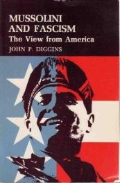cover of Mussolini and Fascism by John P Diggins
