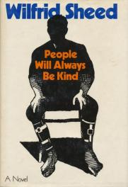 cover of People Will Always Be Kind by Wilfrid Sheed