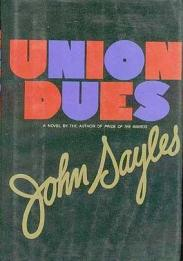 cover of Union Dues by John Sayles