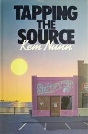 cover of Tapping the Source by Kem Nunn