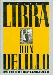 cover of Libra by Don Delillo
