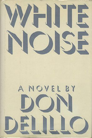 photo of White Noise by Don DeLillo
