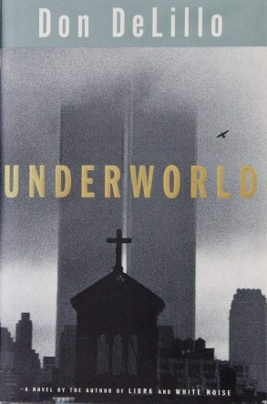 Underworld by Don Delillo book cover