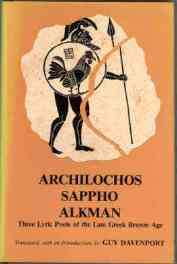 cover for Archilochos, Sappho, Alkman: Three Lyric Poets of the Seventh Century B.C. by Guy Davenport (Translator), Alkman, Archilochos, Sappho