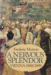 cover of A Nervous Splendor by Frederic Morton