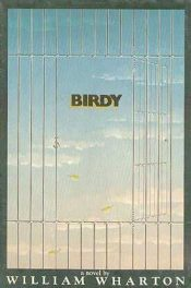 cover of Birdy by William Wharton