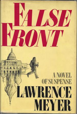 cover of False Front by Lawrence Meyer