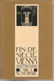 cover of Fin de Siecle Vienna by Carl E Schorske