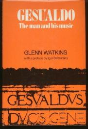 cover of Gesualdo The Man and His Music by Glenn Watkins