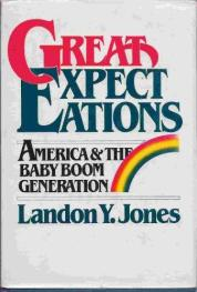 cover of Great Expectations America and the Baby Boom generation by Landon Jones