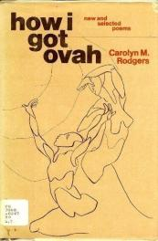 cover of How I Got Ovah by Carolyn M Rodgers