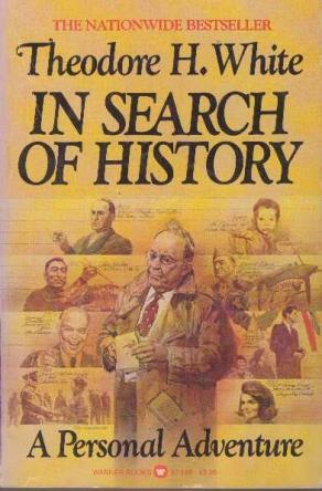 cover of In Search of History by Theodore H White
