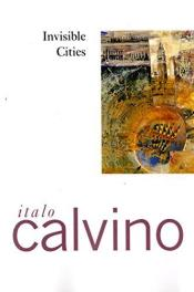 cover of Italio Calvino's Invisible Cities translated by William Weaver
