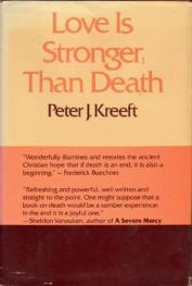 cover of Love is Stronger Than Death by Peter Kreeft
