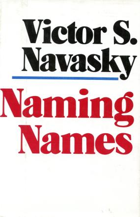 cover of Naming Names by Victor S Navasky