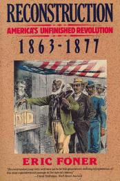 cover of Reconstruction America's Unfinish Revolution by Eric Foner