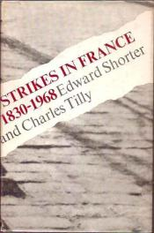 cover of Strikes in France by Edward Shorter and Charles Tilly