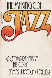 cover of The Making of Jazz by James Lincoln Collier