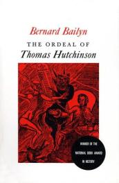 cover of The Ordeal of Thomas Hutchinson by Bernard Bailyn