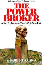 cover of The Power Broker by Robert A Caro