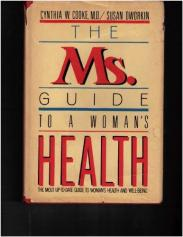cover of the Ms Guide to a Woman's Health by Cynthia W Cooke and Susan Dworkin